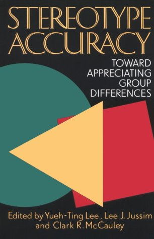 Stereotype Accuracy (APA Science): Stereotype Accuracy Conference, Lee J. Jussim, Clark R. McCauley, Yueh-Ting Lee: 9781557983077: Amazon.com: Books