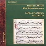 Arnold de Lantins:  Missa Verbum Inca...