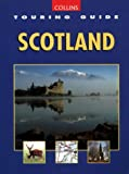 Touring Guide of Scotland (Collins Touring Guide)