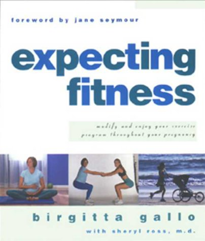 Expecting Fitness: How To Modify And Enjoy Your Exercise Program Throughout Your Pregnancy