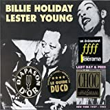 echange, troc Billie Holiday & Lester Young - Lady Day & Pres 1937-1941