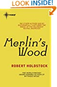 Merlin's Wood (Mythago Wood Book 5)