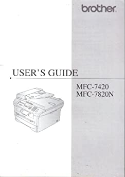 brother user s guide manual  mfc 7420 mfc 7820n mfc7420 mfc7820n  multi function center laser brother mfc 7820n manual pdf brother mfc 7820n manual pdf