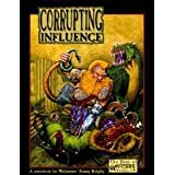Corrupting Influence (Best of Warpstone) (Warhammer Fantasy Roleplay)by John Foody
