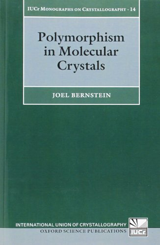 Polymorphism In Molecular Crystals (International Union Of Crystallography)