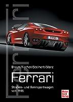 Ferrari: Straßen- und Rennsportwagen sei...