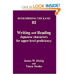 Remembering the Kanji III: Writing and Reading Japanese Characters for Upper-Level Proficiency (v. 3)