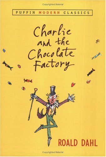 Charlie and the Chocolate Factory (PMC) (Puffin Modern Classics)