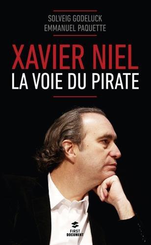 Xavier Niel - La voie du pirate