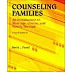 img - for [(Counseling Families: An Introduction to Marriage, Couple and Family Therapy)] [Author: David L. Fenell] published on (January, 2012) book / textbook / text book
