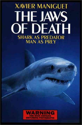 The Jaws of Death: Shark as Predator, Man as Prey (Jaw Pet Company compare prices)