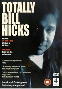 Bill Hicks: Totally Bill Hicks - It's Just A Ride/Revelations [DVD]