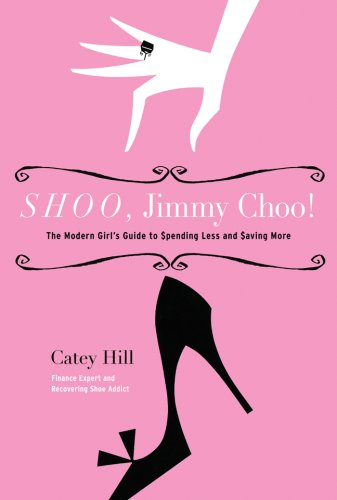 shoo-jimmy-choo-the-modern-girls-guide-to-spending-less-and-saving-more