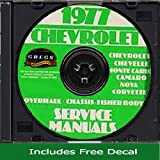 1977 CHEVROLET FACTORY REPAIR SHOP & SERVICE MANUAL INCLUDES: Impala, Caprice Classic, Wagons, Camaro, Corvette, LT, Z28, Berlinetta, Malibu, Malibu Classic, Landau, Monte Carlo, Nova, Concours, and El Camino models. CHEVY 77