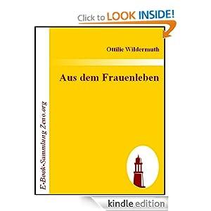 Aus dem Frauenleben (German Edition) Ottilie Wildermuth