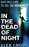 Alex Crowe In the Dead of Night