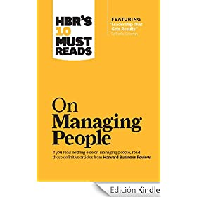 HBR's 10 Must Reads on Managing People (with featured article &quot;Leadership That Gets Results,&quot; by Daniel Goleman)