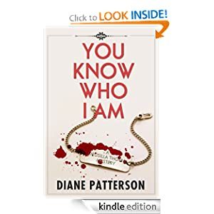 You Know Who I Am Diane Patterson