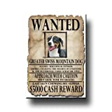 Greater Swiss Mountain Dog Wanted Fridge Magnet
