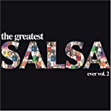 Greatest Salsa Ever 2