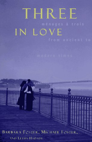 Three in Love: Menages a Trois from Ancient to Modern Times PDF