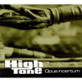 echange, troc High Tone - Opus Incertum