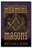 img - for Exploring the Connection between Mormons and Masons book / textbook / text book