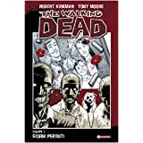 Giorni perduti. The walking dead: 1di Robert Kirkman