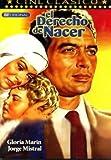 JORGE MISTRAL/GLORIA MARIN : EL DERECHO DE NACER
