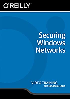 Securing Windows Networks [Online Code]