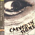 Carved in Stone (+2 Bonus Tracks)