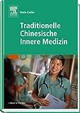 Traditionelle Chinesische Innere Medizin (TCIM): Zhongyi Neike Xue title=