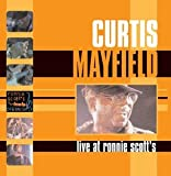 echange, troc Curtis Mayfield - Live at Ronnie Scotts