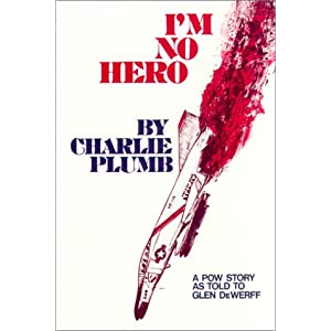 I'm No Hero: A POW Story as Told to Glen DeWerff [