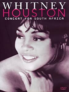 Whitney Houston: Concert for South Africa