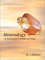 Mineralogy: A Geologist's Point of View