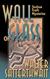 Wall of Glass: A Joshua Croft Mystery