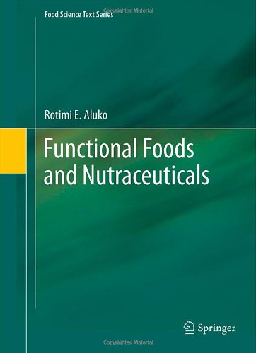 Functional Foods And Nutraceuticals (Food Science Text Series) front-861873