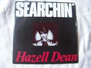 """HAZELL DEAN Searchin' UK 7"""" 45"""