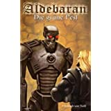 Aldebaran 4: Die grne Pestvon &#34;Heinrich von Stahl&#34;
