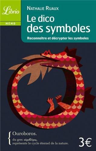 Le dico des symboles : Reconnaître et décrypter les symboles