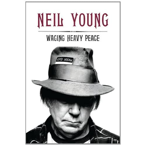 Phrase, neil young waging heavy peace