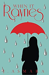 When It Raynes by J. Asmara ebook deal