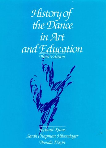 History of the Dance in Art and Education (3rd Edition)