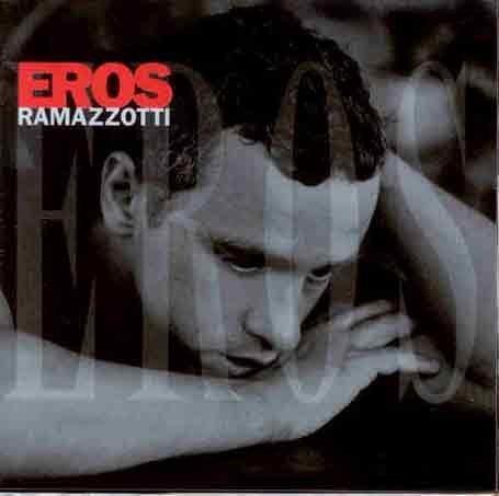 Eros Ramazzotti - Eros/Intl.Version - Zortam Music