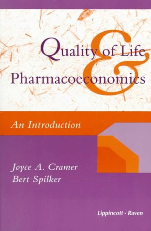 Quality of Life & Pharmacoeconomics: An Introduction