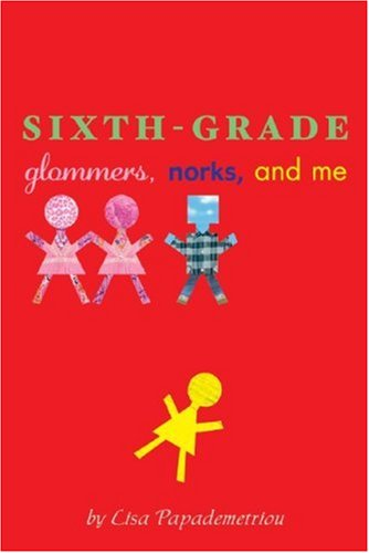 Sixth-Grade Glommers, Norks, and Me