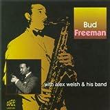 echange, troc Bud Freeman With Alex Welsh.. - Bud Freeman With Alex Welsh...