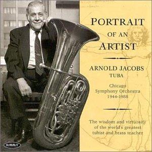 Portrait of an Artist: Arnold Jacobs Tuba