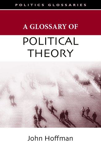 A Glossary Of Political Theory (Stanford Law and Politics) - John Hoffman
